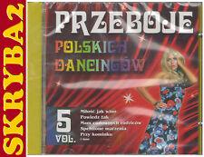 PRZEBOJE POLSKICH DANCINGÓW vol. 5