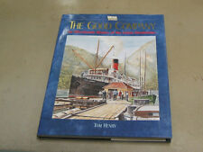 Book - The Good Company: An Affectionate History of Union Steamships, Tom Henry