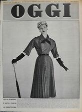 OGGI N°10/ 5/MAR/1953 *  CON LA PRIMAVERA E' NATA A PARIGI LA DONNA - TULIPANO *