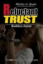 Jewels Trust: Reluctant Trust : Ruthless Intent by Shirley Spain (2014,...