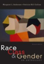 Race, Class and Gender : An Anthology by Patricia Hill Collins and Margaret L. …
