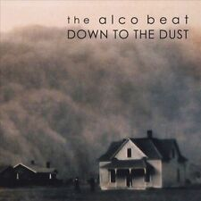 The Alco Beat-Down to the Dust CD NEW