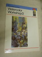 Walter Foster 236:  How to Draw and Paint Watercolor Workshop/2 by Rose Edin (PB