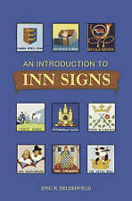 An Introduction to Inn Signs by Eric R. Delderfield (Paperback, 2007)