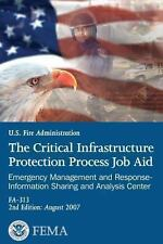 The Critical Infrastructure Protection Process Job Aid : Emergency Management...