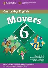 Cambridge Young Learners English Tests 6 Movers Student's Book : Examination...