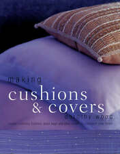 Making Cushions and Covers, Dorothy Wood