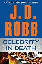 Celebrity in Death by J. D. Robb (2012, Hardcover)