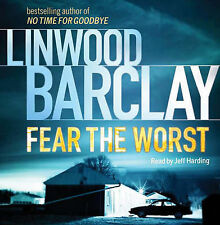 Fear the Worst by Linwood Barclay (CD-Audio, 2010)