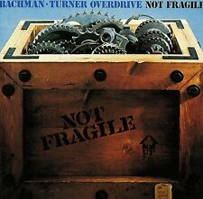 BACHMAN TURNER OVERDRIVE - NOT FRAGILE CD (1973) YOU AIN'T SEEN NOTHING YET