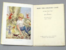 HOW THE COLOURS CAME A Fairy Story - Jack Browne (1950) Illustrated Mary Brooks