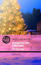 A Princess for Christmas (Mills & Boon Romance) Shirley Jump Very Good Book