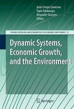 Dynamic Systems, Economic Growth, and the Environment 12 (2012, Paperback)