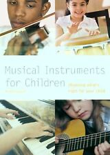 Musical Instruments for Children: Choosing What's Right for Your Child (Pyramid
