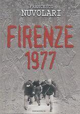 CONTESTAZIONE STORIA Nuvolari Francesco Firenze 1977