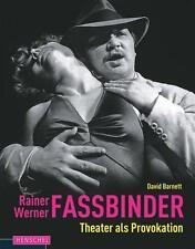 David Barnett - Rainer Werner Fassbinder - Theater als Provokation