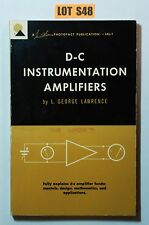 D-C Instrumentation Amplifiers By Lawrence ELECTRONICS BOOK S48