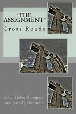 The Assignment: Cross Roads