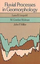 Fluvial Processes in Geomorphology by Luna B. Leopold, ...