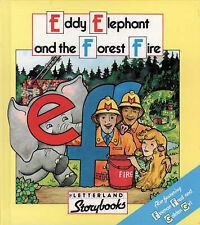 Eddie Elephant and the Forest Fire (Letterland Storybooks), Lyn Wendon