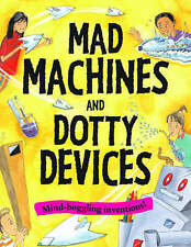 Good, Mad Machines and Dotty Devices (Gruesome) (Creative Activities), Martineau