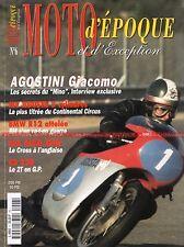 MOTO D'EPOQUE  6 KAWASAKI KR 350 MV AGUSTA /3 500 Gold Star BSA BMW R12 AGOSTINI