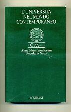 L'UNIVERSITÀ NEL MONDO CONTEMPORANEO#Bompiani Nono Centenario Università Bologna
