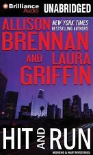 Moreno and Hart Mysteries: Hit and Run 2 by Allison Brennan and Laura Griffin...