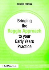 Bringing the Reggio Approach to your Early Years Practice Bringing ... to your