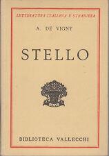 A. DE VIGNY STELLO 1931 LIBRO BIBLIOTECA VALLECCHI