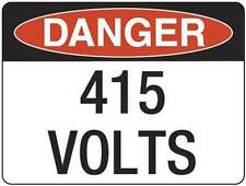 Danger 415 Volts  Metal Placard Sign Safety 300x225mm