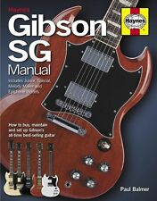 Haynes Manual Gibson SG Solid Guitar Maintain Maintenance Set Up Music Book