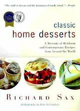 Classic Home Desserts: A Treasury of Heirloom and Contemporary Recipes from Aro