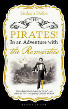 ThePirates! in an Adventure with the Romantics by Defoe, Gideon ( Author ) ON Au