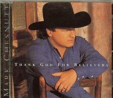 MARK CHESNUTT - Thank God For Believers - CD - NEW