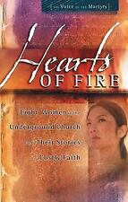 Hearts of Fire : Eight Women in the Underground Church
