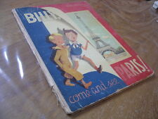 TRUBERT Hello Billy, come and see Paris ! Editions Brunier 1945 en anglais EO