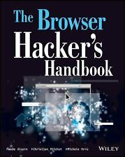 The Browser Hacker's Handbook by Alcorn, Wade, Frichot, Christian, Orru, Michel