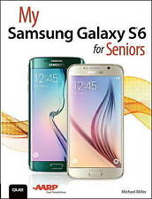 NEW My Samsung Galaxy S6 for Seniors by Michael Miller Paperback Book (English)