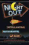 Night Out: Poems About Hotels, Motels, Restaurants and Bars by