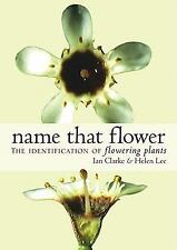 Name That Flower: Identification of Flowering Plants-ExLibrary
