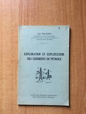 EXPLORATION ET EXPLOITATION DES GISEMENTS DE PETROLE brochure n° 3