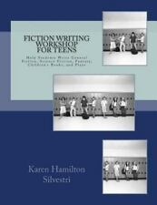 Fiction Writing Workshop for Teens : Review and Practice Worksheets for...