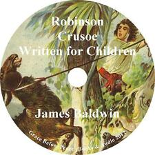 Robinson Crusoe Written for Children, Audiobook by James Baldwin on 1 MP3 CD