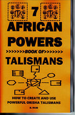 THE 7 AFRICAN POWERS BOOK OF TALISMANS seven orishas S. Rob occult