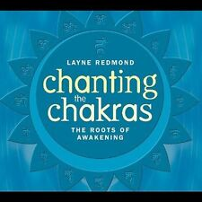 Chanting the Chakras - Roots of Awakening by Layne Redmond (CD, Feb-2003,...