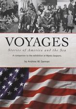 Voyages: Stories of America and the Sea: A Companion to the Exhibition at Mystic