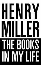 The Books in My Life (New Directions Paperbook) by Miller, Henry