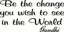 Be the change you wish to see World Decal Vinyl Home Decor Wall Quote Gandhi