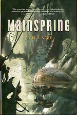 Mainspring by Jay Lake-First Edition/DJ-2007